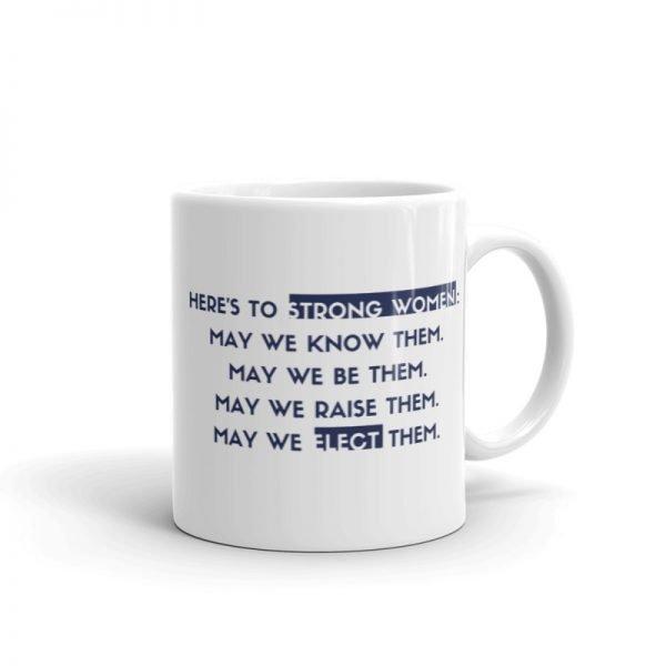 Here's to Strong Women Mug Left Handle