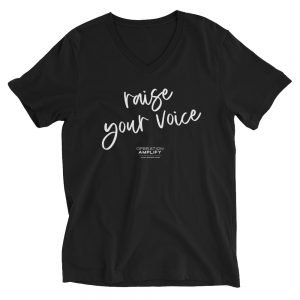 Raise Your Voice Tee Shirt