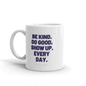 Every Day Mug