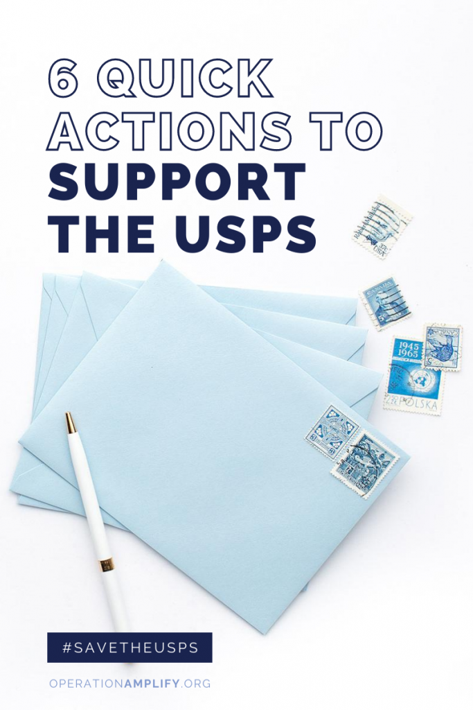 6 Quick Actions to Support the USPS