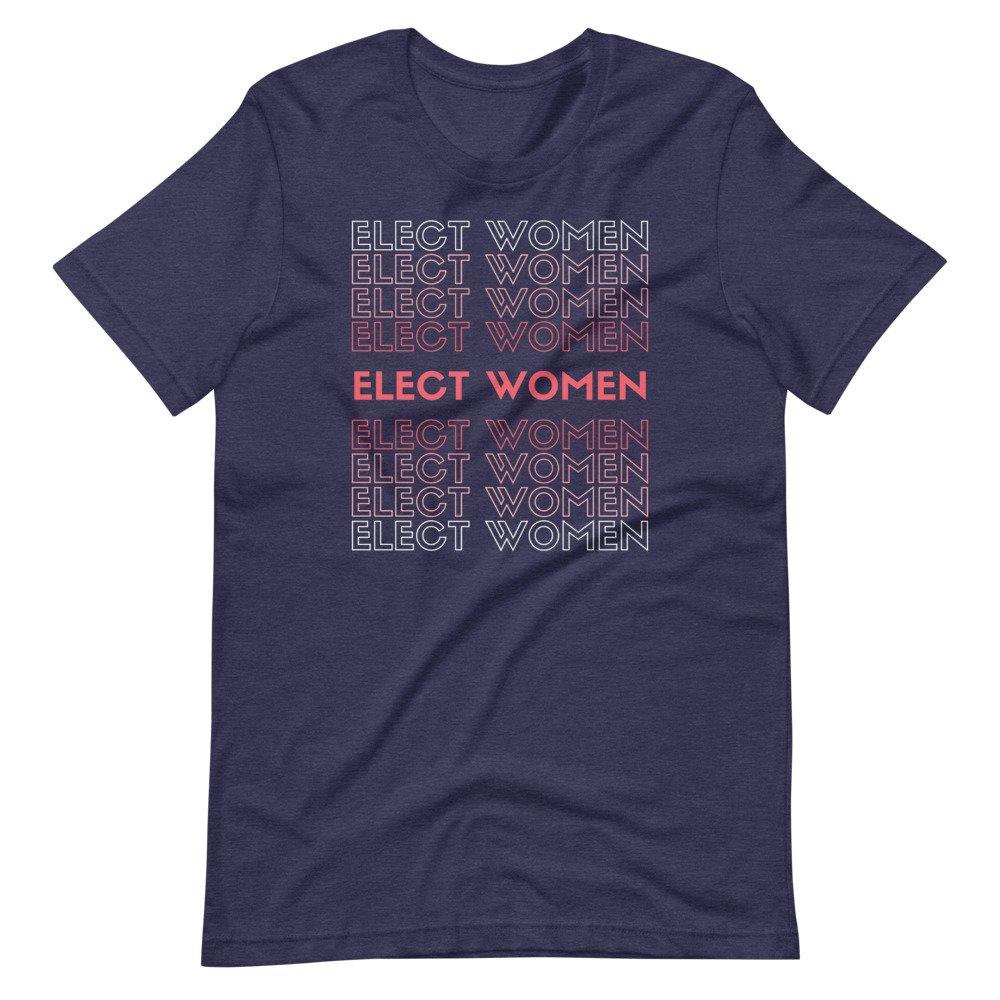 Elect Women Tee