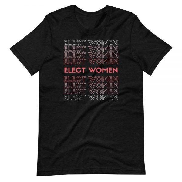 Elect Women Tee Shirt