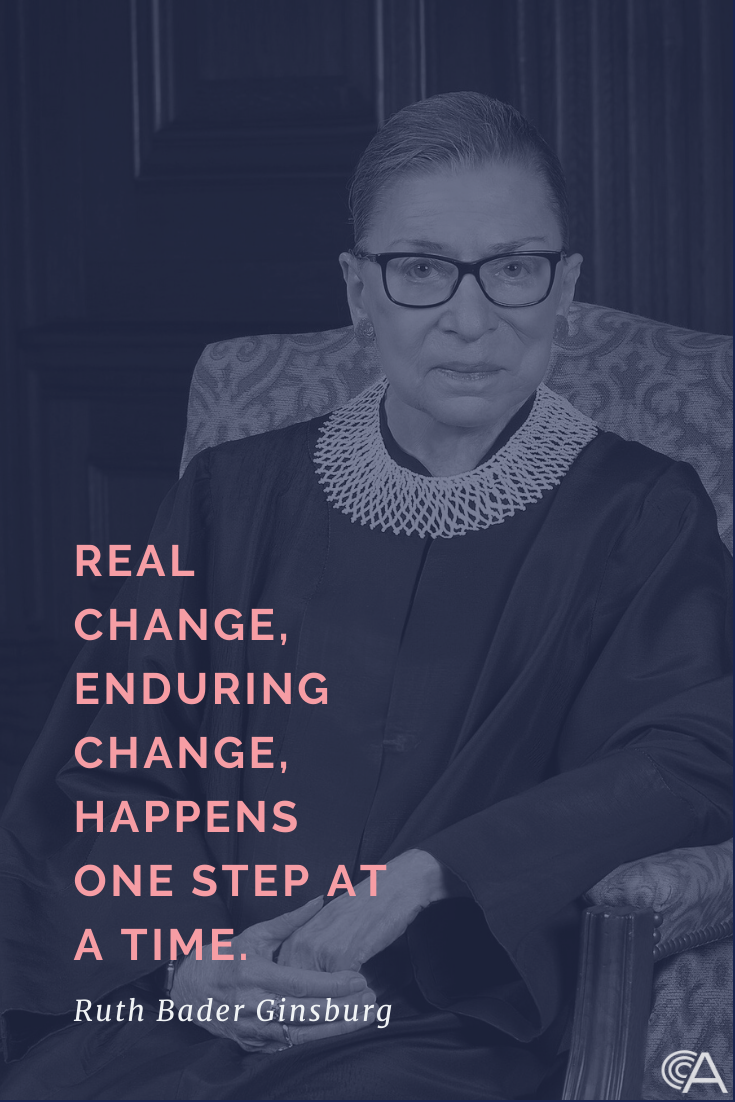 Real change, enduing change happens one step at a time.