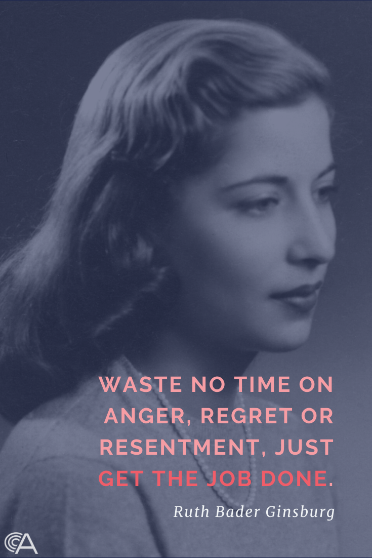 Waste no time on anger, regret or resentment, just get the job done.