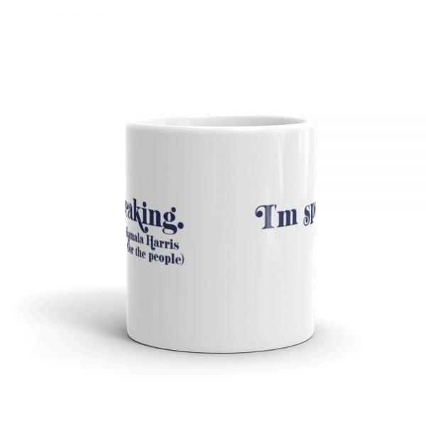 "I""m Speaking Kamala Harris Mug"