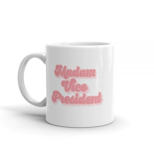Madam Vice President Mug