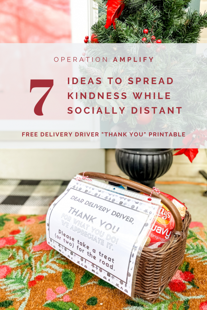 7 ideas to spread kindness while socially distant - free delivery driver thank you printable