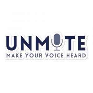 Unmute Make Your Voice Heard Sticker