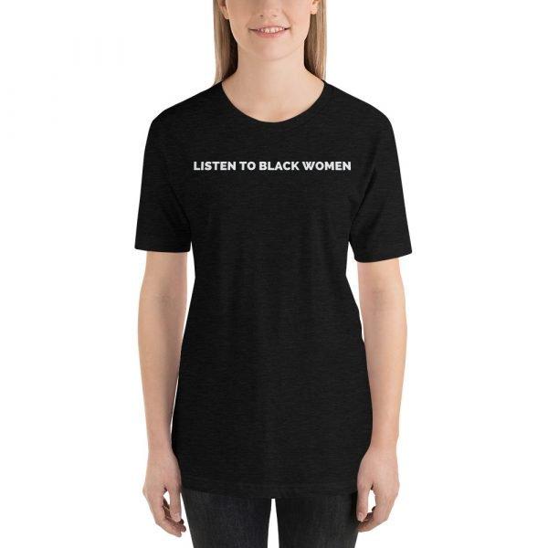 Listen to Black Women Tee Shirt