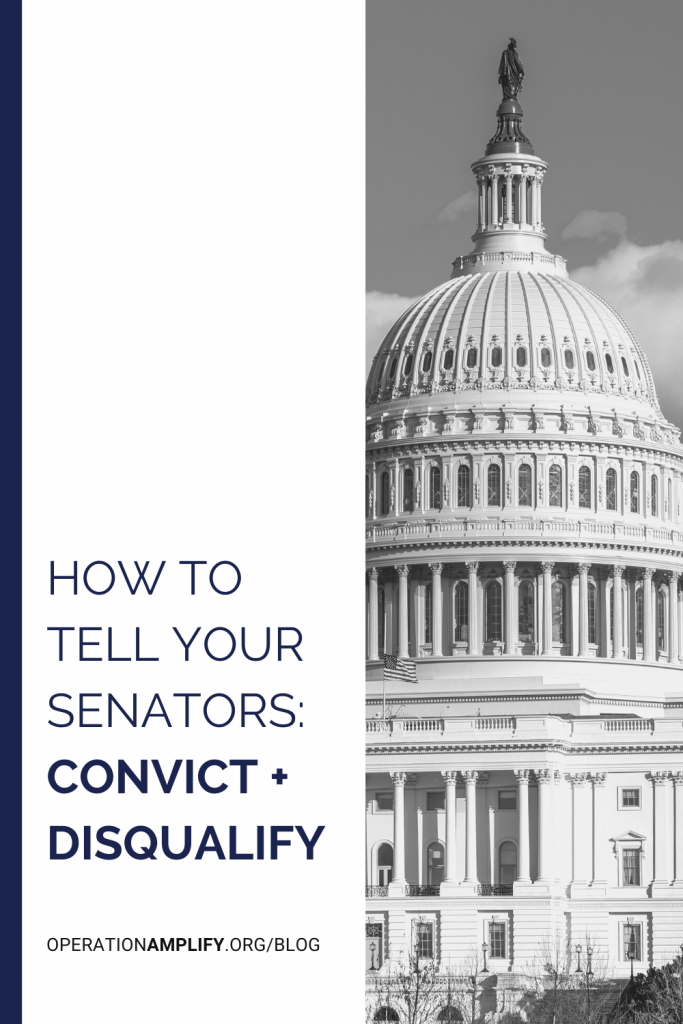 How to tell your Senators convict and disqualify Trump