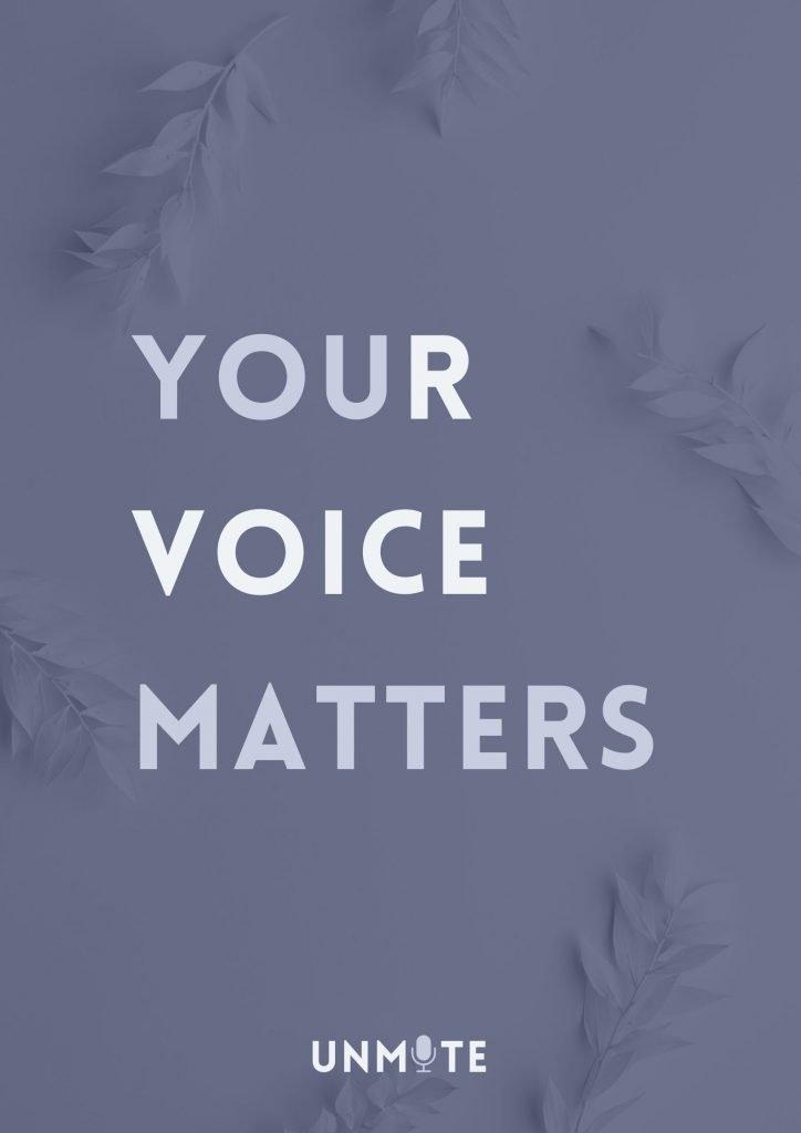 Your voice matters Unmute