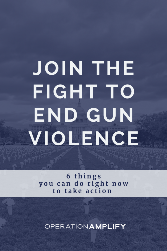 Join the Fight to End Gun Violence