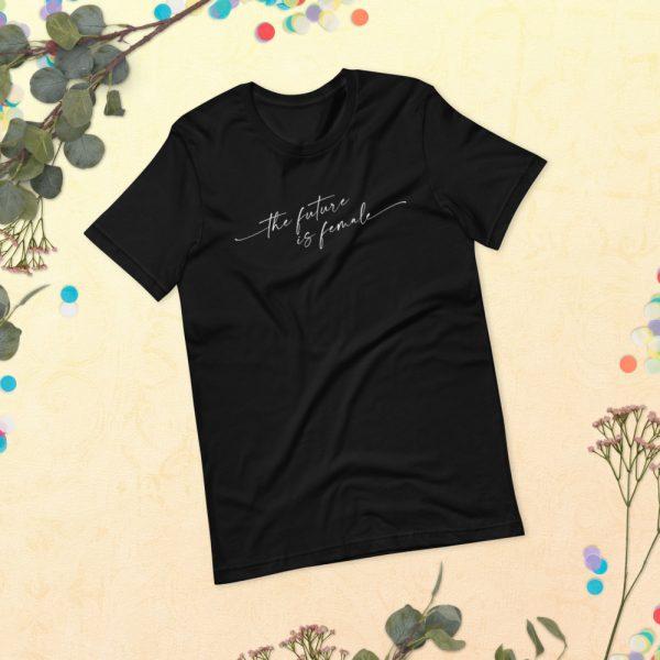 The Future is Female Tee Shirt