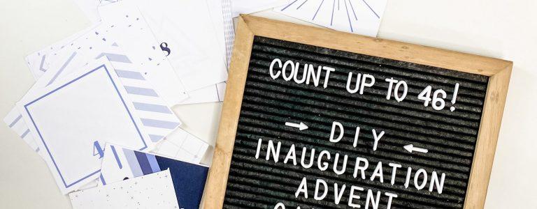 Count-Up-to-46-BidenHarris-DIY-Inauguration-Calendar